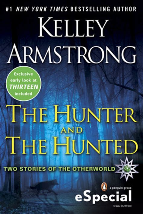 Novel Inggris Kelley Armstrong Tales Of The Other World the and the hunted otherworld stories 7 3 10 6 by kelley armstrong reviews