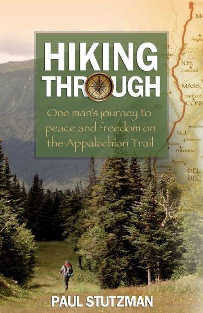 hiking   mans journey  peace  freedom