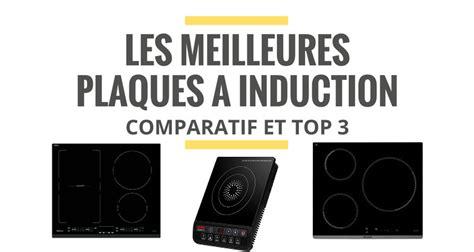 Plaque De Cuisson Induction Comparatif les meilleures plaques de cuisson 224 induction comparatif