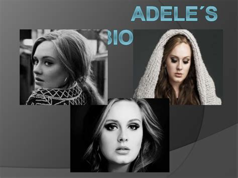adele biography ppt adele 180 s biography