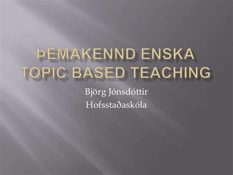 theme based education theme based english teaching