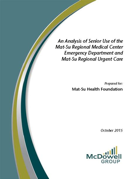 Mat Su Hospital by An Analysis Of Senior Use Of The Mat Su Regional