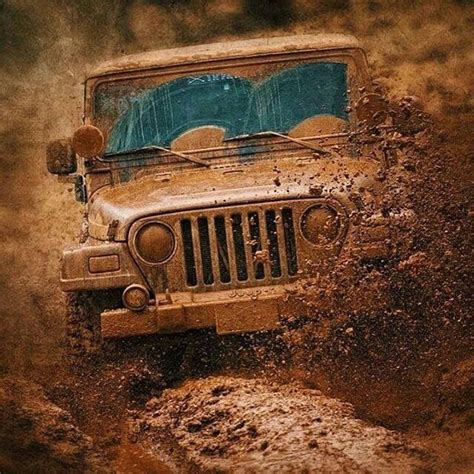 muddy jeep quotes 435 best its a mud thing images on 4x4 trucks