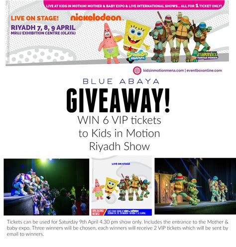 Vip Ticket Giveaway Reviews - giveaway vip tickets to kids in motion riyadh 2016 blue abaya