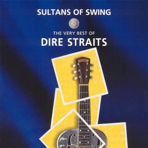 Sultan Of The Swing by Sultans Of Swing The Best Of Dire Straits Bonus Dvd