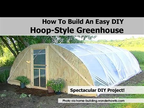how to make a green house how to build an easy diy hoop style greenhouse