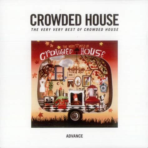 crowded house best of crowded house the best of crowded house us promo