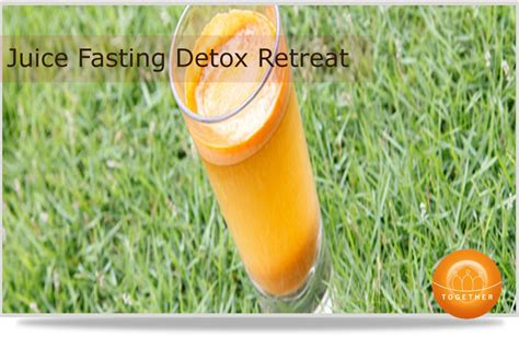 Juicing Detox Retreats by 50 Discount Juice Fasting Detox Retreat Single