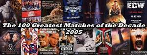 new year revolution 2005 the 100 greatest matches of the decade 2005
