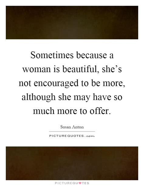 Because Is Not Pretty by Sometimes Because A Is Beautiful She S Not