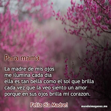 poemas para el dia de la madre cortos y que rimen poemas para el dia de la madre bonitas con imagenes