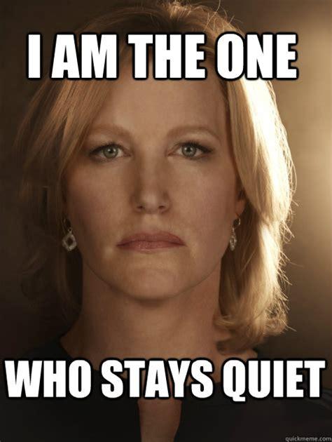 Skyler Meme - i am the one who stays quiet skyler white quickmeme