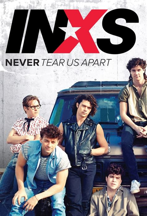 inxs biography movie movie poster for never tear us apart story of inxs flicks