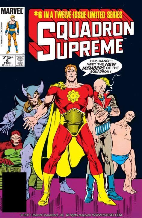 squadron supreme squadron supreme vol 1 6 marvel database fandom