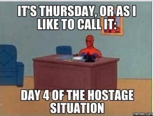 Thursday Work Meme - image gallery jokes about thursday