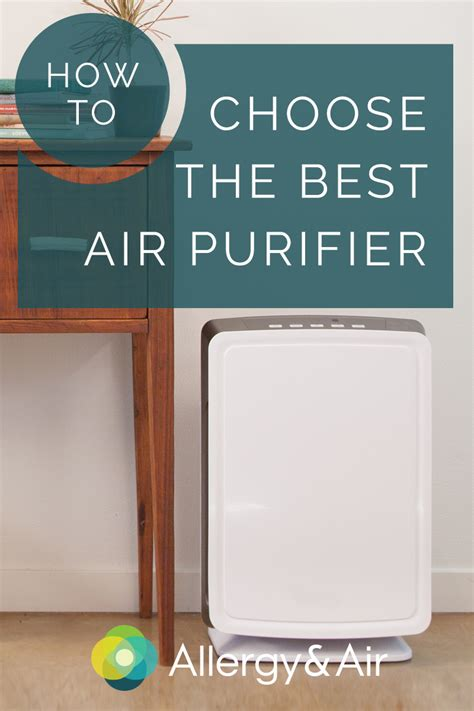 top for choosing and using an air purifier allergy air