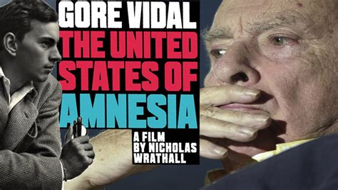 gore vidal doc gore vidal the united states of amnesia with dir