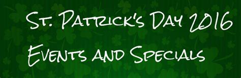 s day concerts dayton s best st s day events and specials 2016