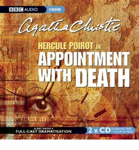 appointment with death poirot 000723449x appointment with death bbc radio 4 full cast dramatisation agatha christie john moffatt