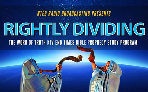 rightly divided a beginner s guide to bible study books nteb launching rightly dividing end times bible prophecy
