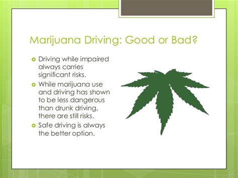or bed marijuana and driving or bad