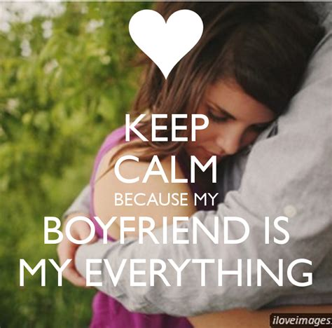 why is my everything keep calm because my boyfriend is my everything keep calm and carry on image generator