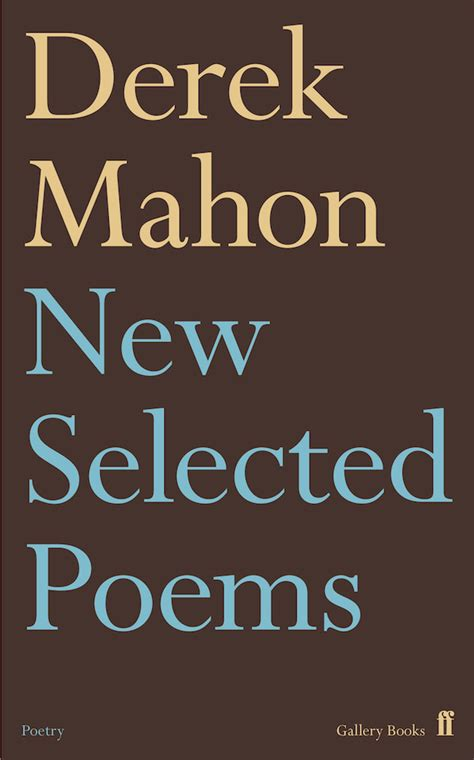 moonglow go go new and selected poems books derek mahon new selected poems the stinging fly