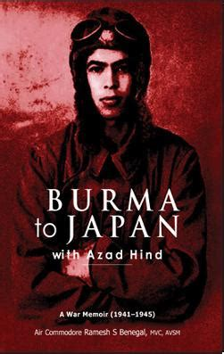 burma surgeon 2 an autobiography and testimonial to godã s and goodness books burma to japan with azad hind a war memoir 1941 1945