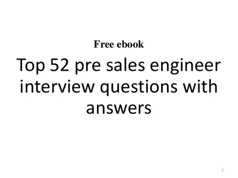 design engineer interview questions and answers top 10 pre sales engineer interview questions and answers