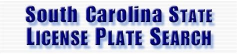 South Carolina Vanity Plates Search by License Plate Search License Plate Lookup