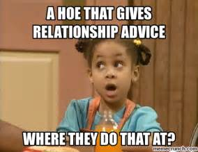 Hoe Memes - a hoe that gives relationship advice