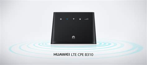 Router Huawei B310 lte cpe b310 4g lte routers huawei global