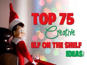 Home family life top 75 elf on the shelf ideas in pictures
