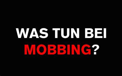 was tun was ist mobbing