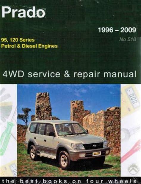 1996 toyota land cruiser repair manual online toyota land cruiser prado 4wd petrol diesel 1996 2009 landcruiser workshop repair manual