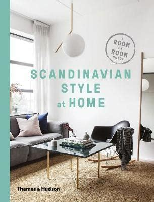 design at home book an interior design handbook scandinavian style at home by torp allan 9780500519561 books