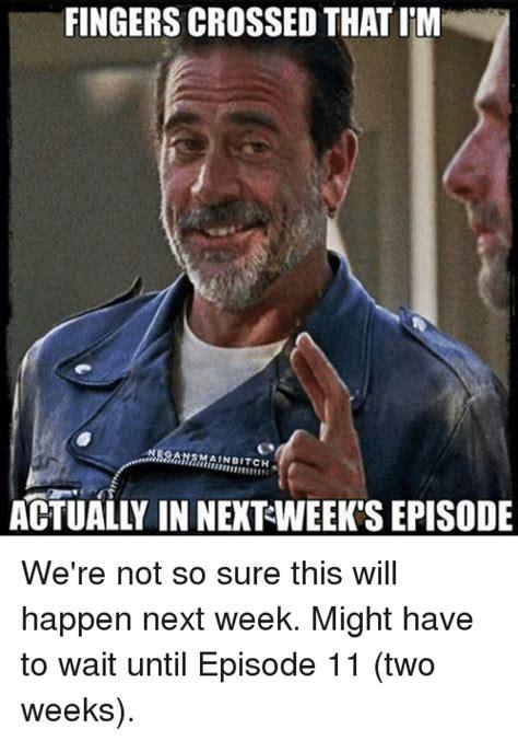 Fingers Crossed Meme - 25 best memes about two weeks two weeks memes