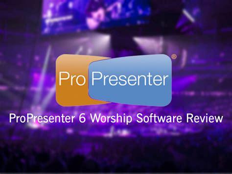 Propresenter 6 Worship Software Review Propresenter Keynote