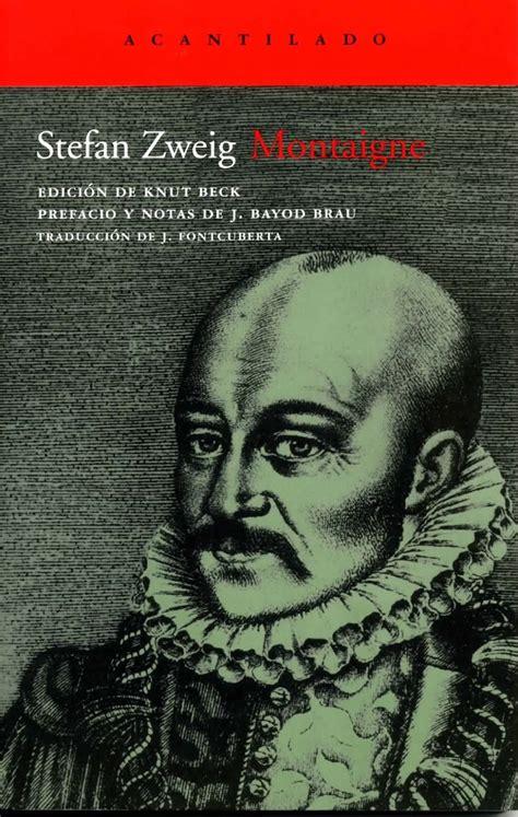 el mundo de ayer stefan zweig entre montones de libros 24 best images about stefan zweig on the impossible austria and editorial