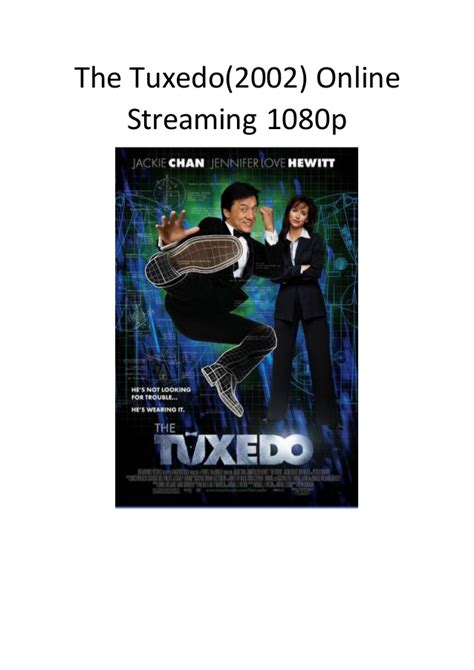streaming film action comedy the tuxedo 2002 online streaming 1080p action comedy