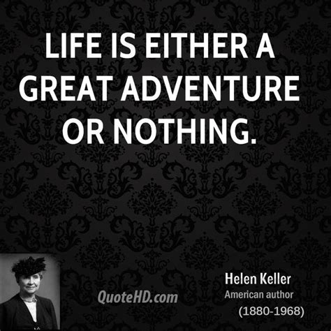 helen keller biography and quotes inspirational life quotes by helen keller quotesgram
