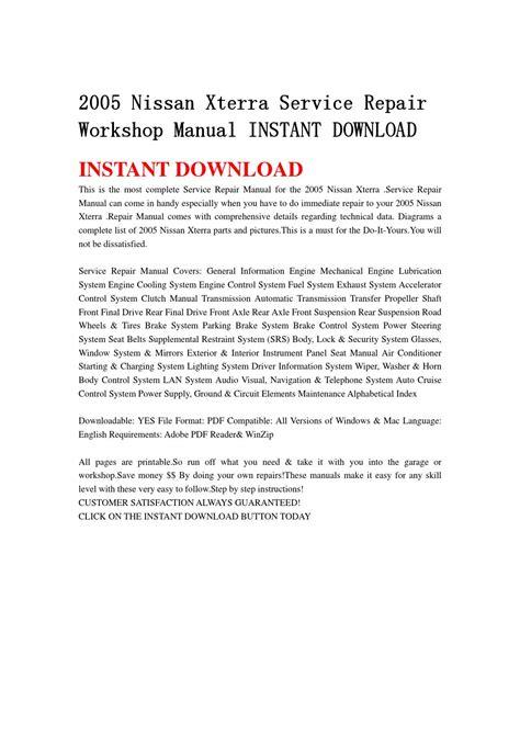 2005 nissan xterra service manual 2005 nissan xterra service repair workshop manual instant