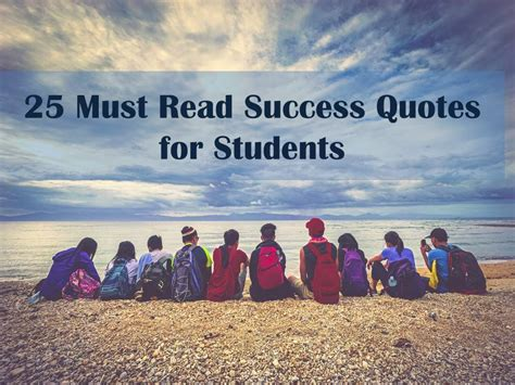 25 Must Read Success Quotes for Students