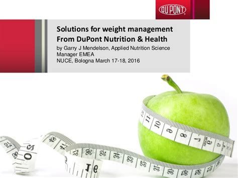 weight management and nutrition solutions for weight management from dupont nutrition and