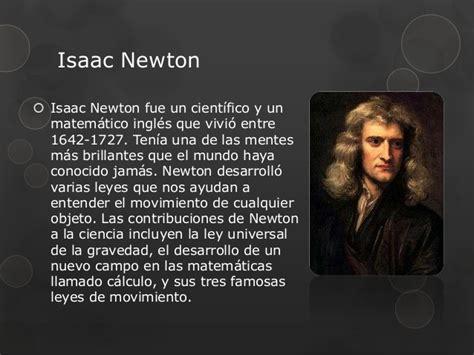 biography of isaac newton ppt las leyes de newton ppt no borrar