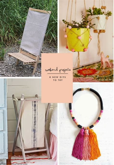 weekend projects diy weekend projects 8 new diy projects to try poppytalk