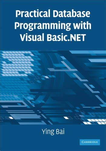 programming with databases books ebook practical database programming with visual basic net