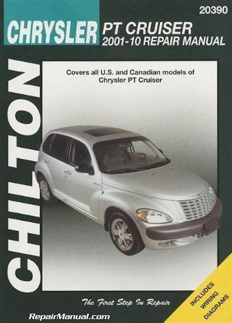 chrysler pt cruiser automotive repair manual 2001 2010 chilton 2001 2010 chrysler pt cruiser repair manual