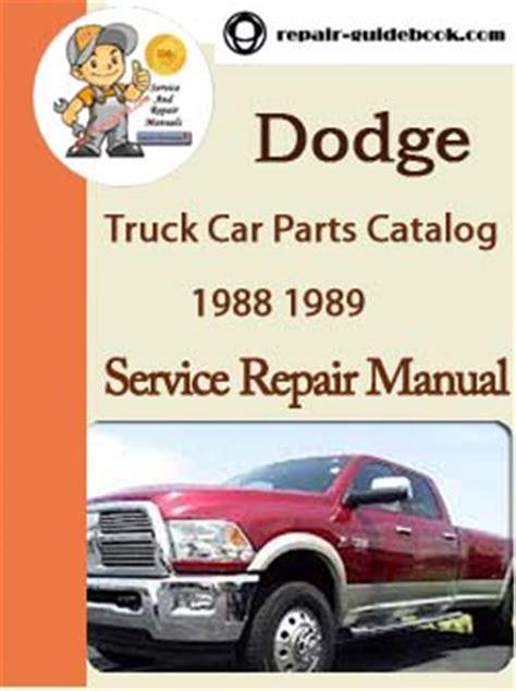 car service manuals pdf 1992 dodge monaco parental controls 1988 1989 dodge truck car parts catalog servcie repair manual pdf download pdf download