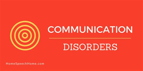 communication disorders what you need to